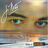 J. Neto - Alma e Coração