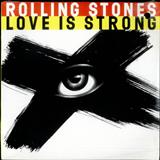 The Rolling Stones - Love Is Strong (single)