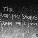 The Rolling Stones - Rain Fall Down (single)