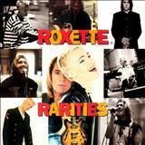 Roxette - Roxette Rarities