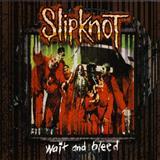 Slipknot - Wait And Bleed (Single)