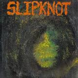 Slipknot - Self Titled [EP]