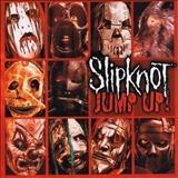Slipknot - JumpUp!