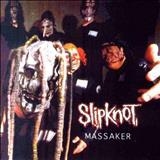 Slipknot - Massaker