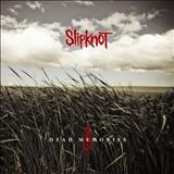 Slipknot - Dead Memories (Single)