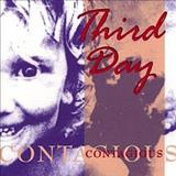 Third Day - Contagious