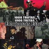 Racionais MCs - 1000 Trutas 1000 Tretas
