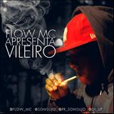 Flow Mc - Vileiro