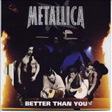Metallica - Better Than You (USA Promo CD)