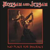 Flotsam and Jetsam - No Place for Disgrace