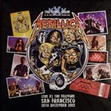 Metallica - XXX Anniversary : Live At The Fillmore, San Francisco, CA 2011 [The Final Show]