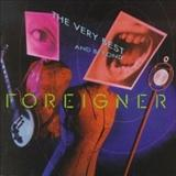 Foreigner - The Very Best... And Beyond