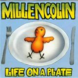 Millencollin - Life On a Plate