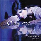Fernanda Brum - Cura-me