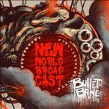 Bullet Bane - New World Broadcast