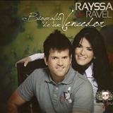 RAYSSA E RAVEL - Biografia de um Vencedor