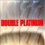 Kiss -  Double Platinum [Compilation]