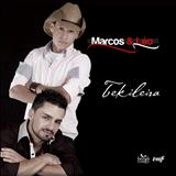 Marcos & Léo - Marcos & Léo 'Tekileira'