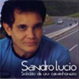 Sandro Lúcio - Sandro Lúcio - Solidão de um caminhoneiro