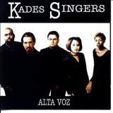 Kades Singers - Alta Voz