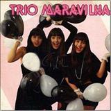 Mara Maravilha - Trio Maravilha