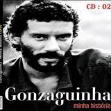 Gonzaguinha - Gonzaguinha - Minha História CD02