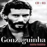 Gonzaguinha - Gonzaguinha - Minha História CD03