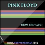 Pink Floyd - Pink Floyd - From The Vault