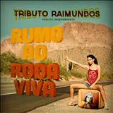 Mulher De Fases - Tributo Raimundos – Rumo ao Roda Viva