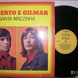 Gilberto e Gilmar - gilberto gilmar-santa maezinha-