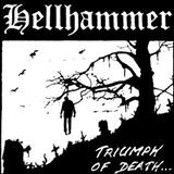 Hellhammer - Triumph of Death (Demo)