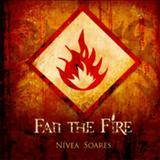 Nívea Soares - Fan the Fire