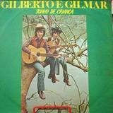 Gilberto e Gilmar - Gilberto & Gilmar - Sonho de Criança