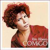 Rita Ribeiro - Comigo