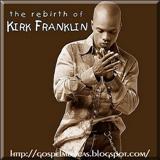 Kirk Franklin - Kirk Franklin-The Rebirth Of Kirk Franklin-2002