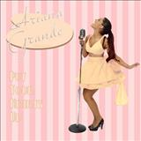 Ariana Grande - Put You Hearts Up