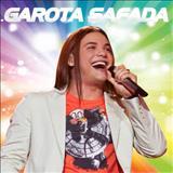 Wesley Safadão e Garota Safada - musicas 2013