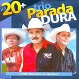 Trio Parada Dura - TRIO PARADA DURA  AS VINTE MAIS