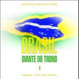 Diante do Trono - Brasil Diante do Trono