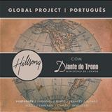 Diante do Trono - Hillsong Global Project: Português