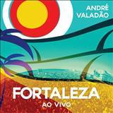 Andre Valadão - Fortaleza