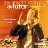 Ludmila Ferber - Nunca Pare de Lutar