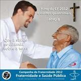 CANTOS PARA A MISSA - campanha da fraternidade 2012