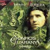 Renato Teixeira - Sonhos Guaranys