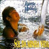 Roberta Miranda - Roberta Miranda - Vol. 05  (Sol Da Minha Vida)