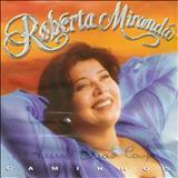 Roberta Miranda - Roberta Miranda - (Caminhos)