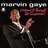 Marvin Gaye - i reard it through the grapevine !