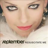 September - Resuscitate Me (Single)