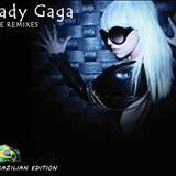 Lady GaGa - Lady Gaga - Remixes (Remixado por DJ Peroba)