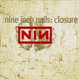 Nine Inch Nails - Closure (Live CD2)